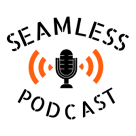 Seamless Podcast